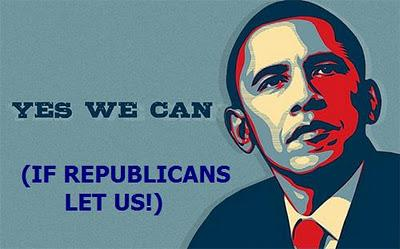 "Obama Anuncia Nuevo Estribillo Para El 2012: ""Yes, We Can (If Republicans Let Us!)"""
